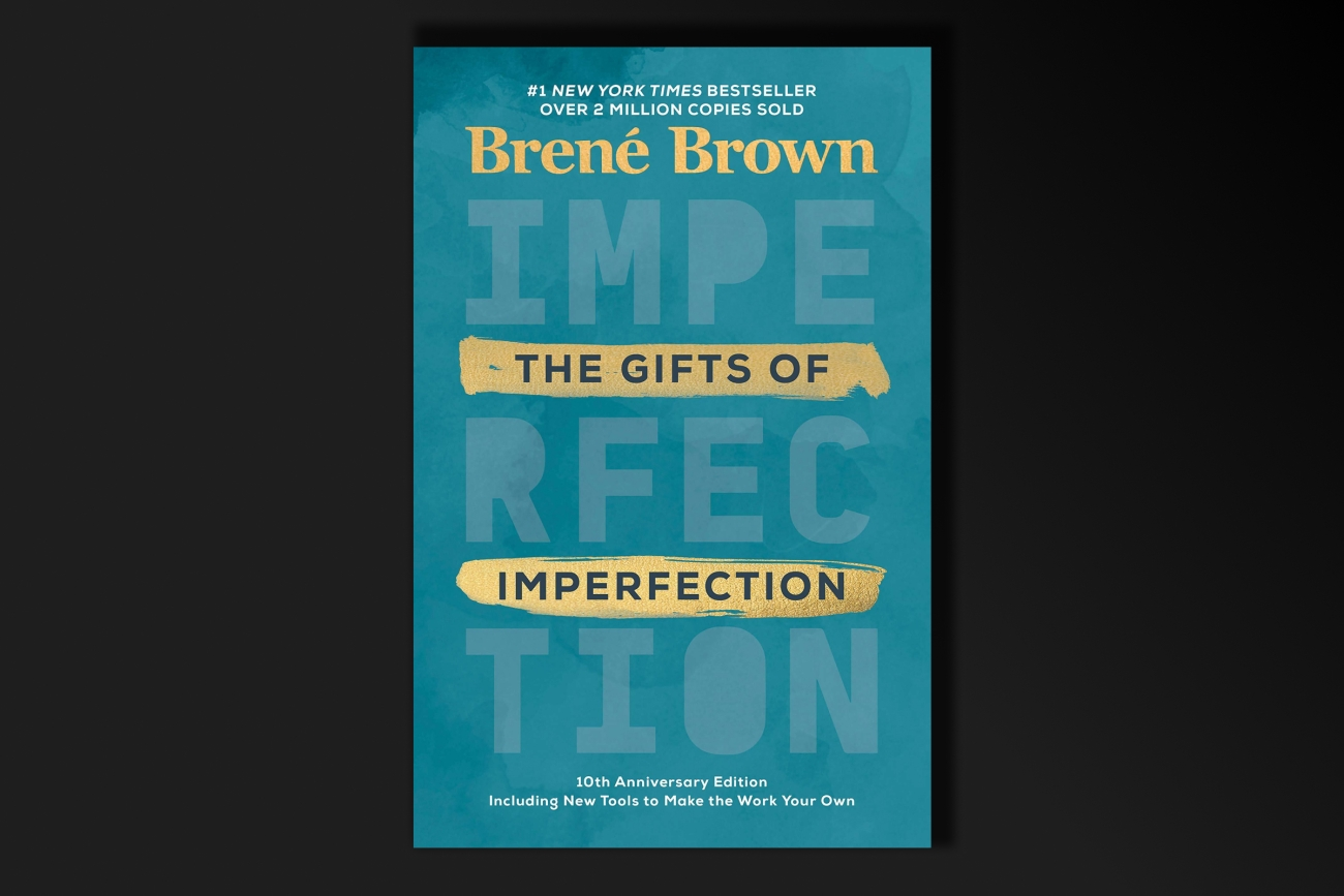 a book cover with the title: The Gifts of Imperfection